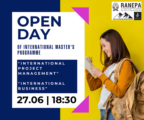 "WE INVITE YOU TO JOIN THE OPEN DAY OF ENGLISH-LANGUAGE MASTER'S DEGREE PROGRAMS ""INTERNATIONAL PROJECT MANAGEMENT"" & ""INTERNATIONAL BUSINESS"""